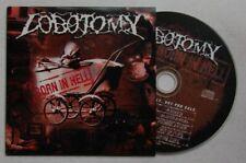 Lobotomy Born In Hell Adv Cardcover CD 1998