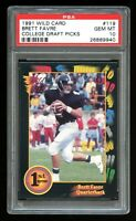 1991 Wild Card - BRETT FAVRE - RC Rookie Card #119 - PSA 10 GEM MINT 1st Edition