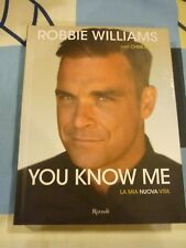You know me Robbie Williams La mia nuova vita Robbie Williams