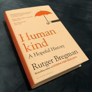 Humankind: A Hopeful History by Rutger Bregman (2020, Hardcover) Like New