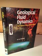 Geological Fluid Dynamics Sub-surface Flow & Reactions Phillips CAMBRIDGE 2009