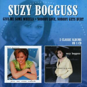 Suzy Bogguss – Give Me Some Wheels + Nobody Love, Nobody Gets Hurt