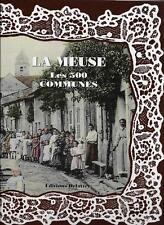 REGIONALISME / LA MEUSE LES 500 COMMUNES - DANIEL DELATTRE - C.P.A.