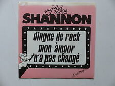 MIKE SHANNON Dingue de rock S84501