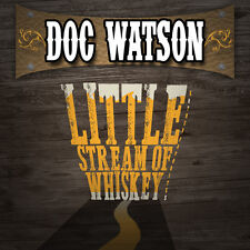 Doc Watson - Little Stream of Whiskey & Other Favorites [New CD] Manufactured On
