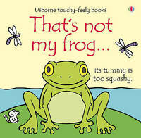 That's Not My Frog... (Thats Not My) by Fiona Watt, NEW Book, (Board book) FREE