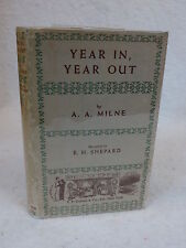 A.A. Milne  YEAR IN, YEAR OUT  E.P. DUTTON & CO.  1st EDITION  1952  HC/DJ