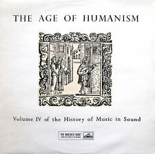 HLP 8 The Age Of Humanism Volume IV History of Music in Sound NM/EX (1 of 3)