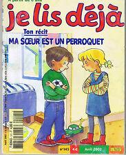 Je lis Déjà * Ma soeur est un perroquet * revue Fleurus CP / CE1 n° 145 2002