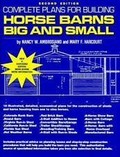 Complete Plans for Building Horse Barns: Big and Small-ExLibrary