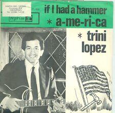 "TRINI LOPEZ- IF I HAD A HAMMER ( DUTCH 7""PS 1963) 2 X 7""PS W/GREEN&ORANGE SLEEVE"