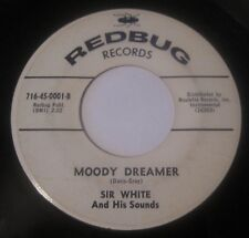 Sir White And His Sounds ~ Doin The Scratch/Moody Dreamer 45 REDBUG rocker VG+