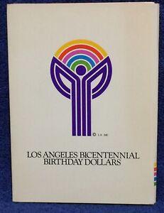 Los Angeles Bicentennial Birthday Dollars Set LA200 -1981- 6 coins