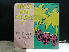INNER CITY EXPRESS Show me where your funk is 100161