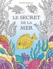 Le Secret de la Mer : Cherche les Trésors du Bateau Qui a Sombré. un Livre de...