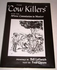 THE COW KILLERS HOOF & MOUTH DISEASE ERADICATION IN MEXICO STORY & DRAWINGS DJ