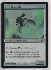 MTG Magic MRD FOIL - Leaden Myr/Myr de plomb, French/VF