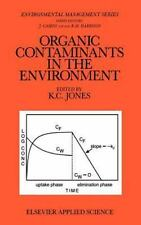 Organic Contaminants in the Environment: Environmental Pathways &-ExLibrary