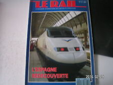 ** Le Rail n°33 L'Espagne redécouverte / France : Demain la SNCF
