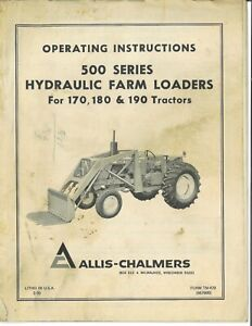 Allis Chalmers 500 Series Front End Loader 170 180 190 Tractor Owner's Manual
