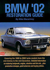 BMW 2002 RESTORATION MANUAL GUIDE BOOK MIKE MACARTNEY HOW TO RESTORE 66-76 75 74