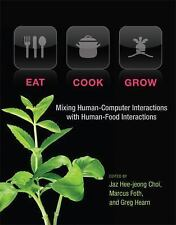 EAT, COOK, GROW - NEW HARDCOVER BOOK