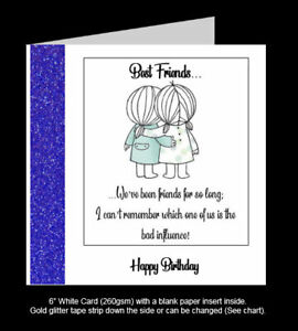 'Best Friends.. Which One of Us is the Bad Influence?' Best Friend Birthday Card