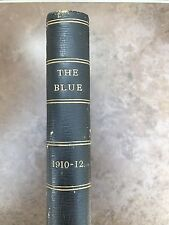 the blue. published at christs hospital october 1910- 12 (  leather bound )