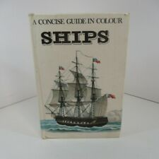 A Concise Guide In Colour Ships Ing Jaromir Kozak 1973 hardback w/ illustrations