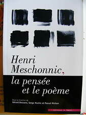 Henri Meschonnic, la pensée et le poème Colloque Cerisy 2003 Editions In Press