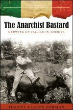 The Anarchist Bastard: Growing Up Italian in America (SUNY series in-ExLibrary