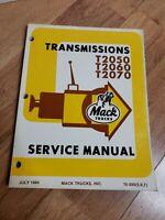 Mack Trucks T2050 T2060 T2070 Transmission Service Manual