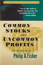 Common Stocks and Uncommon Profits and Other Writings by Fisher, Philip A. (P…