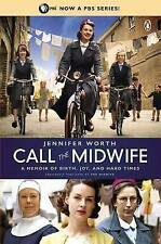 Call the Midwife: A Memoir of Birth, Joy, and Hard Times-ExLibrary