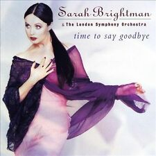 Time to Say Goodbye by Sarah Brightman (CD, 1997, EMI Angel)  w/London Symphony