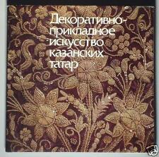 BOOK Ethnic Folk Costume & Art of Kazan Tatars Ottoman jewelry embroidery Russia