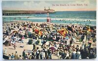 Long Beach Ca On The Beach Sunbathers Pier Ocean Swimming Antique Card