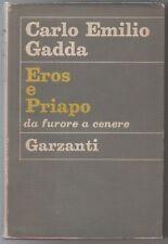 Gadda Carlo Emilio EROS E PRIAPO Da Furore a Cenere Romanzi Moderni Garzanti 1^