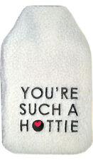 Vagabond You're Such A Hottie Hot Water Bottle