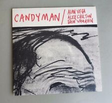 "ALAN VEGA ALEX CHILTON BEN VAUGHN - Candyman, BLACK VINYL 7"" New!"
