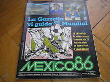 LA GAZZETTA VI GUIDA AL MUNDIAL MEXICO 86 MONDIALE CALCIO 1986 TEAMS