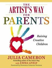 The Artist's Way for Parents: Raising Creative Children - Acceptable - Cameron,