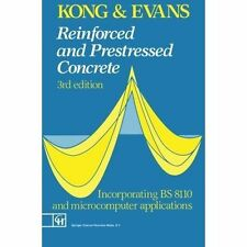 Reinforced and Prestressed Concrete, By F.K. Kong, R.H. Evans,in Used but Accept