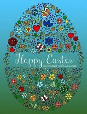 Happy Easter Coloring Book for Christian Kids by Maria Steinkamp (2016,...