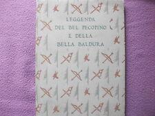 LEGGENDA DEL BEL PECOPINO E DELLA BELLA BALDURA 1931