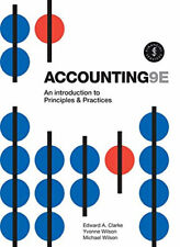 NEW Accounting : An Introduction to Principles and Practice By Edward Clarke