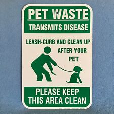 """New listing Authentic~Metal """"No Pet Waste Transmits Disease Clean Up"""" Sign 18""""x12"""" w/2 Holes"""