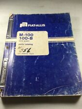 Fiat Allis M-100, 100-B Motor Grader Parts Catalog Manual