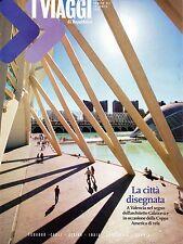 I Viaggi.Valencia,Victoria Cabello & Lucia Ocone,Cagli,Amazzonia,kkk