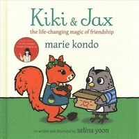 Kiki and Jax : The Life-Changing Magic of Friendship, Hardcover by Kondo, Mar...